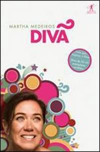 Diva - Martha Medeiros